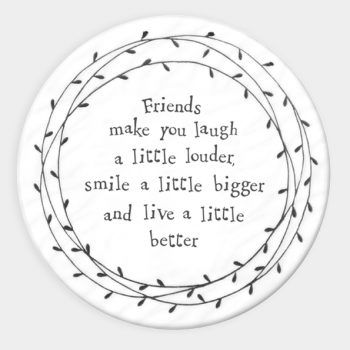Friends make you laugh... Ceramic Coaster