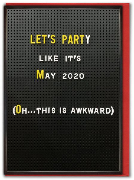LETS PARTY LIKE MAY 2020