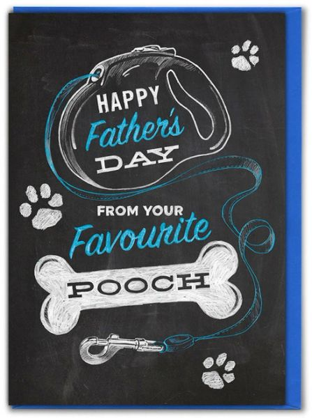 FAVOURITE POOCH FATHER'S DAY GREETINGS chalk082