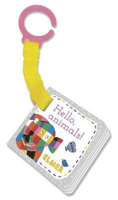 Hello, animals! - buggy book - Elmer