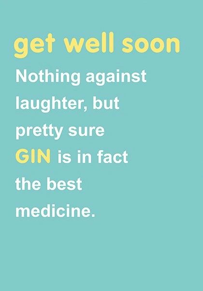 Get Well Soon - Gin