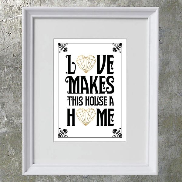 Love Makes This House a Home Framed Print