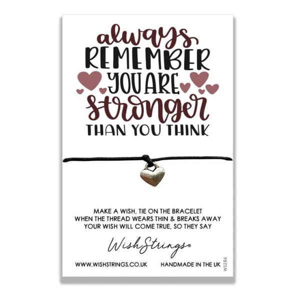 Always Remember you are Stronger Wish String