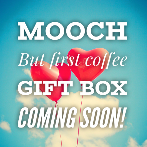 New Gift Boxes - Launching soon - But first coffee!