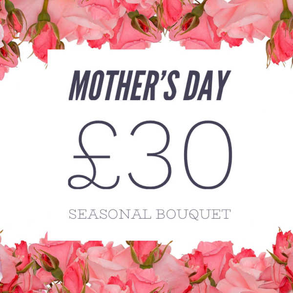 Seasonal Mother's Day Bouquet £30