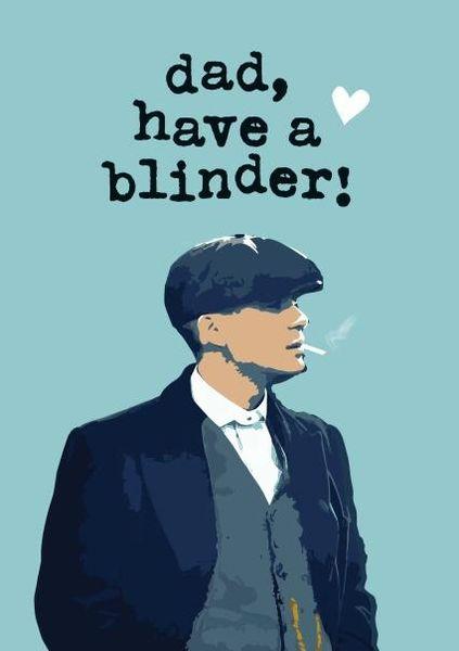 Dad, have a blinder! card pkc001