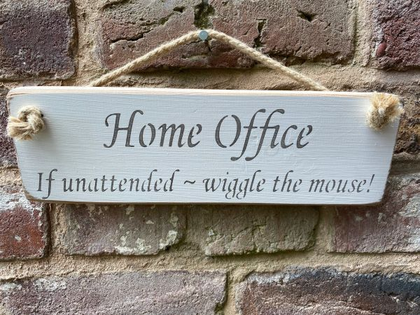 Home Office if unattended... sign