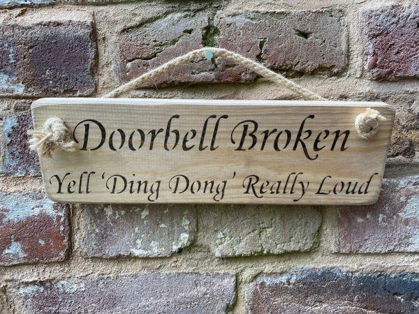 Doorbell Broken .... Sign