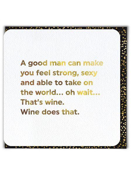 A good man can.... QU001