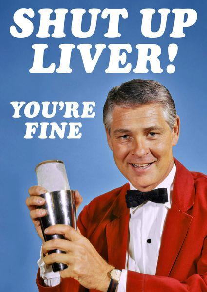 Shut Up Liver dma339