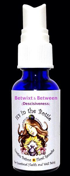 Betwixt & Between (Decisiveness)