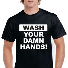 Wash Your Damn Hands!