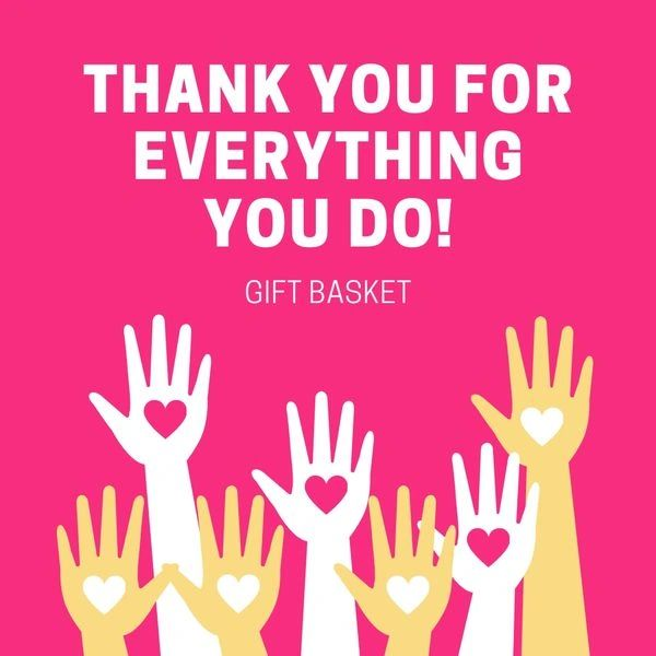 Thank You For Everything You Do Gift Basket