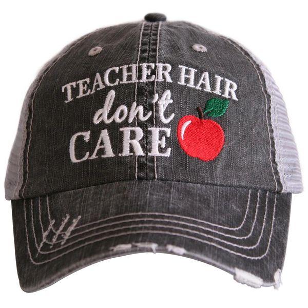 Teacher Hair Don't Care Hat