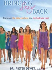 Bringing Sexy Back: Transform the Body You Have into the Body You Want