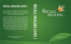 RECALL HEALING LEVEL 1