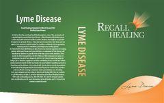 RECALL HEALING: LYME DISEASE