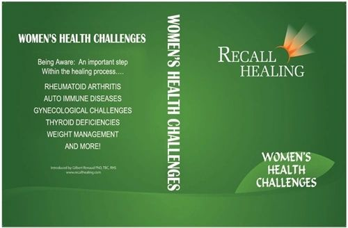 RECALL HEALING: WOMEN'S HEALTH CHALLENGES