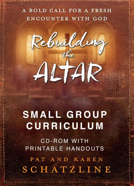 Rebuilding The Altar Small Group Curriculum