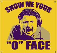 "SHOW ME YOUR ""O"" FACE MANCAVE BANNER"