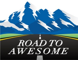 two roads diverged and I took the Road to awesome