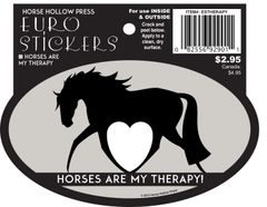 Euro Horse Oval Sticker: Horse are my therapy Euro Sticker - Item # ES Therapy