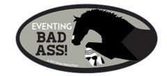 Laptop, Cell Phone & Helmet Sticker: Eventing Bad Ass! - Item # HS Eventer
