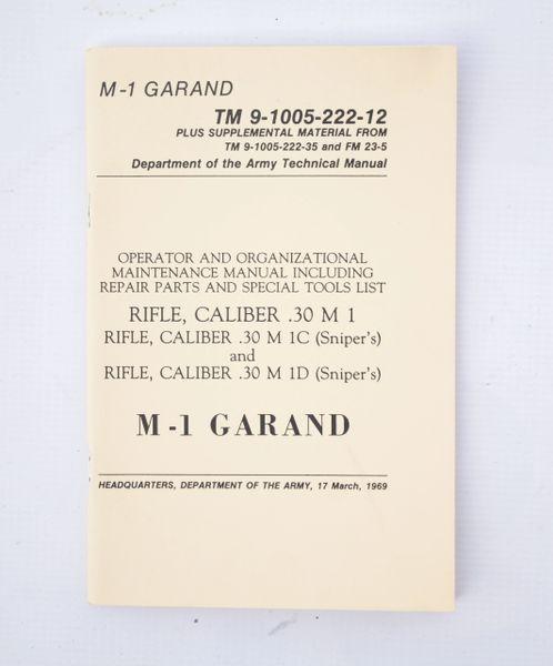 M1 Garand Rifle Manual TM 9-1005-222-12 Operator and Organization Maintenance Manual