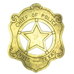 Old West Denix Replica Chief Of Police Badge - Ennis Texas – Antiqued Brass Finish