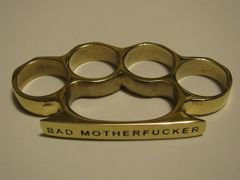 BAD MOTHERFUCKER Engraved/Polished Brass Knuckles Paperweight