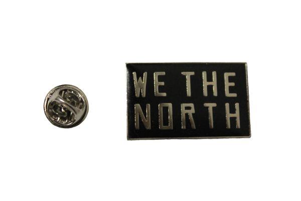 "WE THE NORTH TORONTO RAPTORS NBA Metal Lapel PIN BADGE .. Size : 1.25"" x 0.75"" Inch"