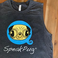 SpeakPug Muscle Tanks (UNISEX)