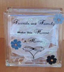 Friends and Family Glass Block