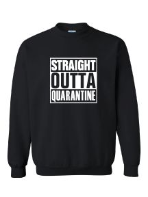Madison STEAM Straight Outta Quarantine Crewneck Sweatshirt