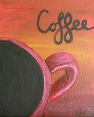 """""""But First, Coffee"""" - Saturday, March 7 