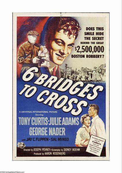 Six Bridges to Cross, Tony Curtis, George Nader, Julie Adams, 1955