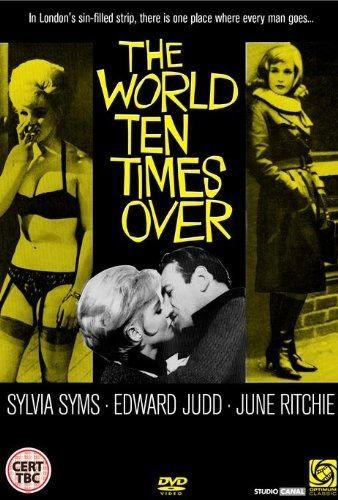 World Ten Times Over (Aka Pussycat Alley) Sylvia Sims, Edward Judd, June Richie, William Hartnell (1963)