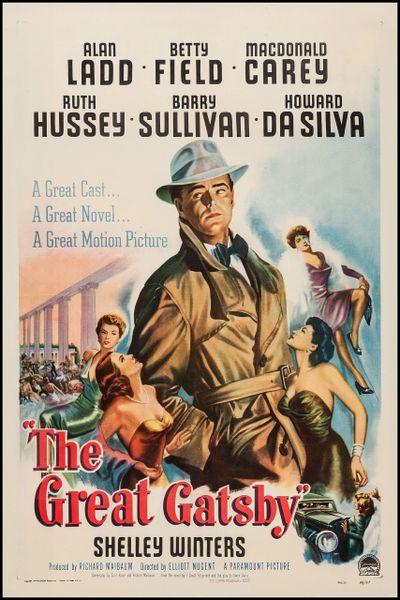 Great Gatsby Alan Ladd, Betty Field, MacDonald Carey, Ruth Hussey, Shelley Winters (1949)
