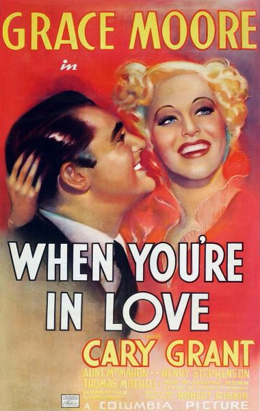 When You're in Love (1937) - Grace Moore, Cary Grant, Aline MacMahanon, Thomas Mitchell