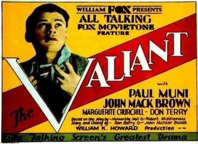 Valiant (1929) Paul Muni, Marguerite Churchill, Johnny Mack Brown