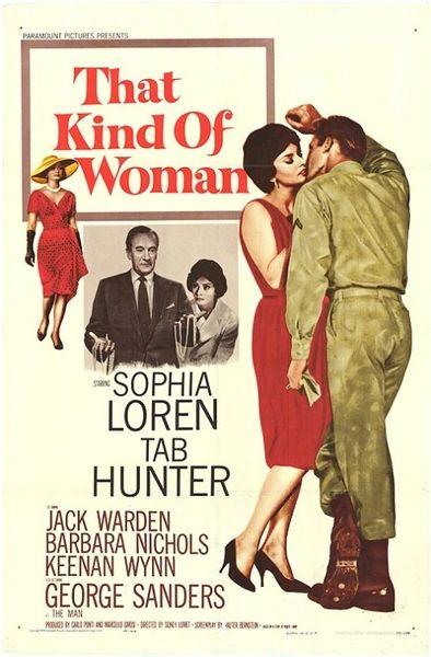 That Kind of Woman (1959) Sophia Loren, Tab Hunter, George Sanders, Jack Warden