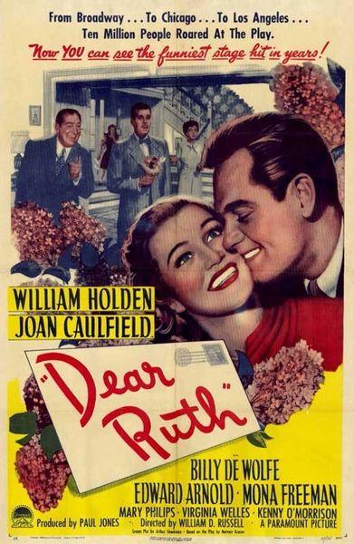 Dear Ruth (1947) William Holden, Joan Caufield, Edward Arnold, Mona Freeman, Billy DeWolfe