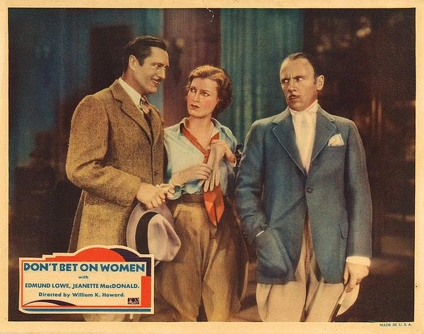 Don't Bet on Women (1931) - Edmund Lowe, Jeanette MacDonald, Una Merkel, Roland Young