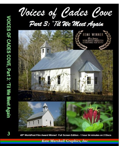 A DVD - Voices of Cades Cove, Part 3: 'Til We Meet Again