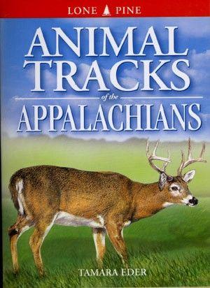 Book - Animal Tracks of the Appalachians by Tamara Eder