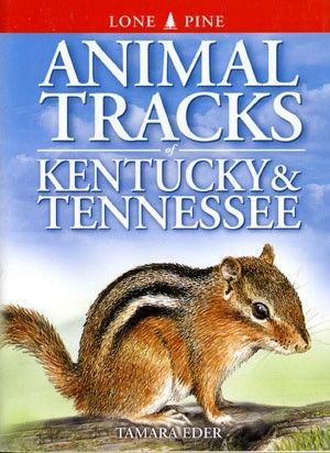 Book - Animal Tracks of Kentucky and Tennessee by Tamara Eder