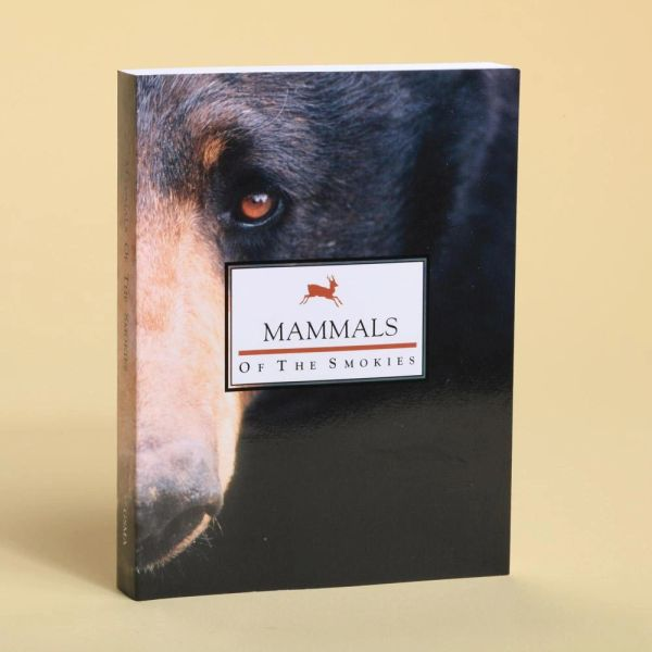 Book - Mammals of the Smokies by Edward Pivorun, Michael Harvey, Frank T. van Manen, Michael Pelton, Joseph Clark, Kim Delozier and Bill Stiver