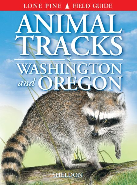 Book - Animal Tracks of Washington and Oregon by Ian Sheldon