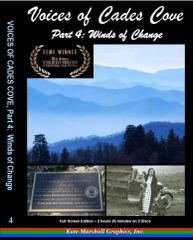 A DVD - Voices of Cades Cove, Part 4: Winds of Change