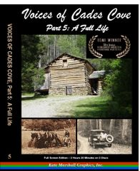 A DVD - Voices of Cades Cove, Part 5: A Full Life